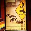 Le film Période infernale enfin lancé officiellement