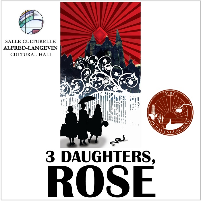 Theatre-MRC-Haut-Saint-Laurent-3-Daughters-Rose-avec-logos-Image-publiee-par-INFOSuroit-com_