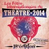 Déjà 18 ans pour les Fêtes internationales du théâtre