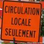 Des fermetures sur le chemin Larocque et la rue Maden