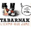Le MUSO présente Tabarnak, l'expo qui jure