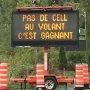 La campagne Pas de cell au volant, c'est gagnant! se dote de panneaux électroniques