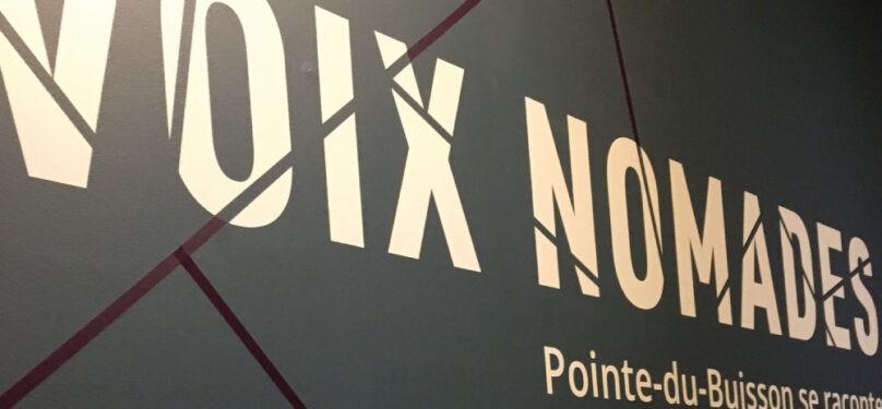Distinction pour la nouvelle exposition permanente du Musée Pointe-du-Buisson