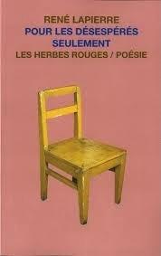 Livre-Pour-les-desesperes-seulement-de-Rene-Lapierre-Gagnant-Prix-de-poesie-Estuaire-Image-publiee-par-INFOSuroit