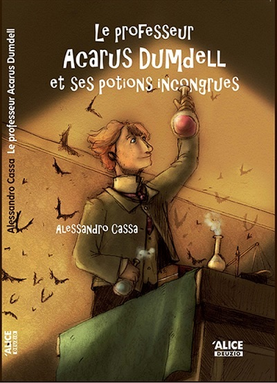 Livre-d-Alessandro-Cassa-Le-professeur-Acarus-Dumdell-et-ses-potions-incongrues-Image-publiee-par-INFOSuroit_com