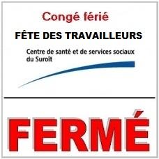 Ferme-conge_ferie-Fete-des-travailleurs-CSSS-du-Suroit-logo-publie-par-INFOSuroit_com