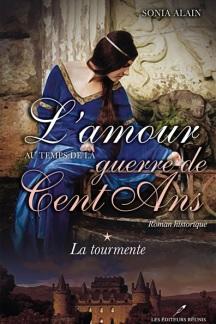 Pochette-livre-Sonia_Alain-L_amour-au-temps-de-la-Guerre-des-Cents-Ans