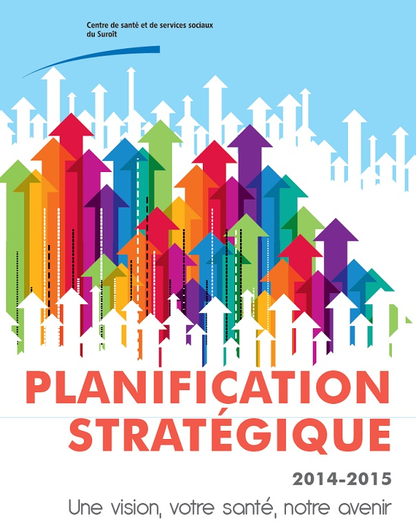 CSSS du Suroit Planification strategique 2014-2015 visuel