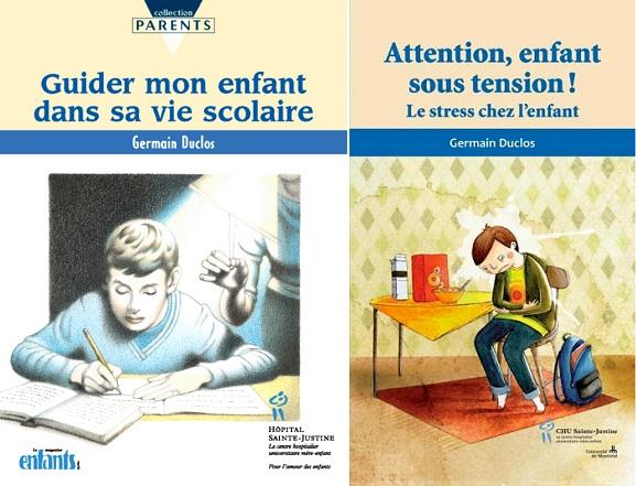 pochettes livres GermainDuclos Guider mon enfant dans sa vie scolaire et Attention, Enfant sous tension... Images courtoisie
