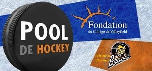 Fondation du College de Valleyfield annonce pour Pool de hockey logos Fondation et Braves