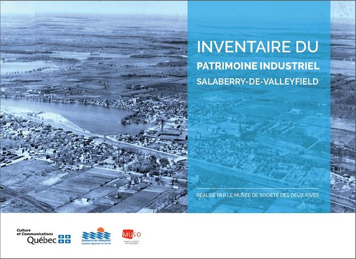Inventaire du Patrimoine industriel Salaberry-de-Valleyfield Courtoisie MUSO
