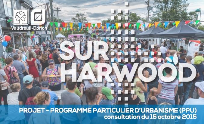 Sur Harwood Programme particulier d urbanisme PPU presentation Vaudreuil-Dorion