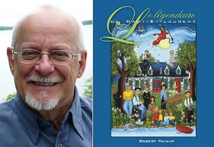 conteur Robert_Payant et son livre Le legendaire du Haut-Saint-Laurent Photo courtoisie