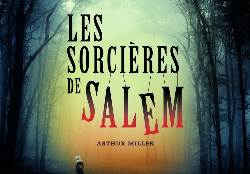 comedie-humaine-visuel-piece-de-theatre-les-sorcieres-de-salem-image-courtoisie