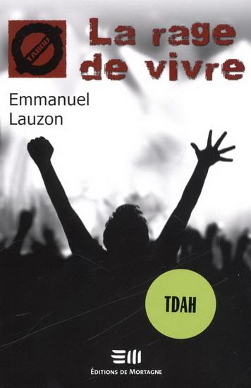 livre LaRagedeVivre auteur EmmanuelLauzon Image courtoisie