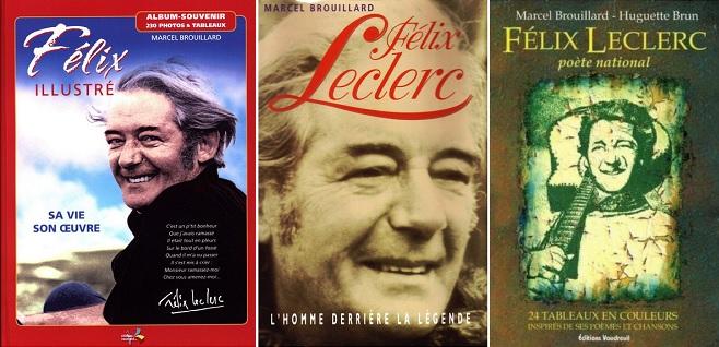 trois livres de MarcelBrouillard sur FelixLeclerc pochettes