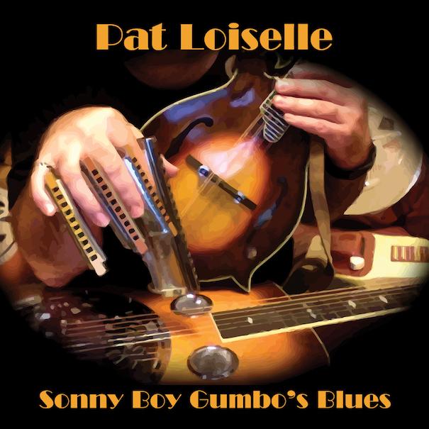 PatLoiselle pochette album Sonny_Boy_Gumbo_s_Blues