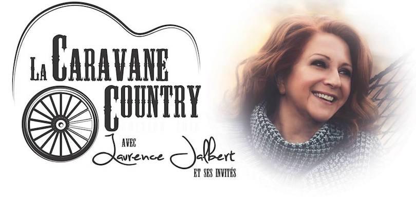 Caravane Country avec Laurence_Jalbert et ses invites visuel courtoisie