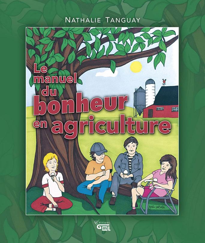 Le-manuel-du-bonheur-en-agriculture-photo-courtoisie-MSM-publiee-par-INFOSuroit