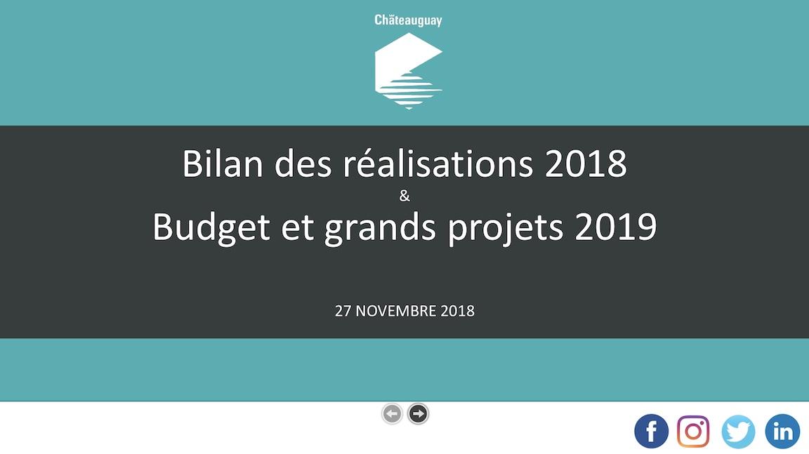 presentation bilan2018 et budget et projets 2019 Ville de Chateauguay nov2018
